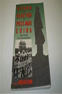 Reform and Reaction in Post-Mao China: The Road Through Tiananmen epub download