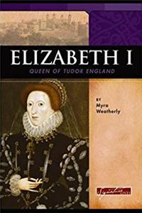 Elizabeth I: Queen of Tudor England (Signature Lives: Renaissance Era) epub download