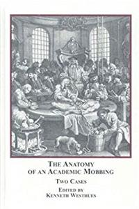 The Anatomy of an Academic Mobbing: Two Cases epub download