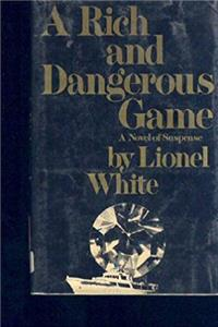 A rich and dangerous game epub download