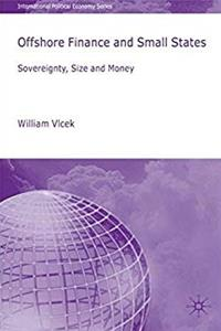 Offshore Finance and Small States: Sovereignty, Size and Money (International Political Economy Series) epub download