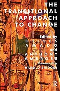 The Transitional Approach to Change (The Harold Bridger Transitional Series) epub download