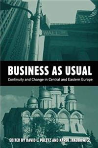 Business As Usual: Continuity and Change in Central and Eastern European Media (Hampton Press Communication Series. Political Communication,) epub download