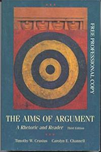The Aims of Argument: A Rhetoric and Reader epub download