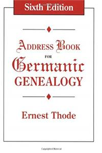 Address Book for Germanic Genealogy 6th ed. epub download