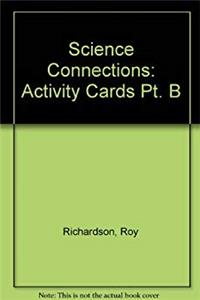 Science Connections: Activity Cards Pt. B (Science Connections) epub download