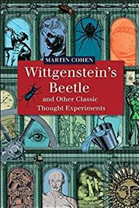 Wittgenstein's Beetle and Other Classic Thought Experiments epub download