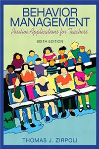 Behavior Management: Positive Applications for Teachers (6th Edition) epub download
