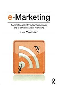 e-Marketing: Applications of Information Technology and the Internet within Marketing epub download