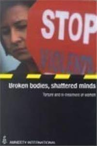 Broken Bodies Shattered Minds: Torture and Ill Treatment of Women epub download