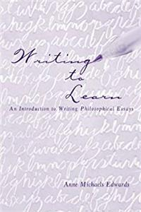 Writing to Learn: An Introduction to Writing Philosophical Essays epub download