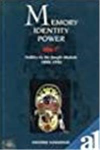 Memory, Identity, Power: Politics in the Jungle Mahals (West Bengal) 1890-1950 epub download