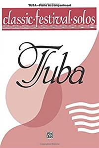 Classic Festival Solos (Tuba), Vol 1: Piano Acc. epub download
