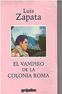 El Vampiro De La Colonia Roma epub download