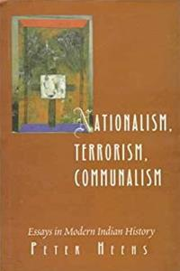Nationalism, Terrorism, Communalism: Essays in Modern Indian History epub download