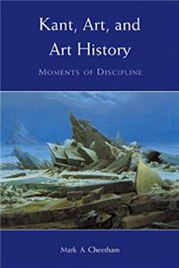 Kant, Art, and Art History: Moments of Discipline epub download