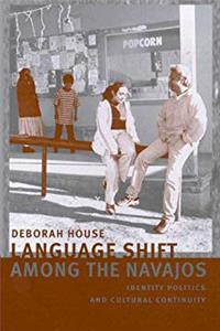 Language Shift among the Navajos: Identity Politics and Cultural Continuity epub download