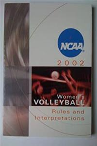 Nagws Volleyball Rule Book 2001-2002: Official Rules, Interpretations & Officiating (NCAA WOMEN'S VOLLEYBALL RULES AND INTERPRETATIONS) epub download