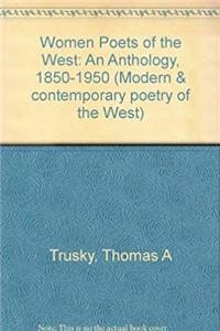 Women Poets of the West: An Anthology, 1850-1950 (Modern and Contemporary Poetry of the West) epub download