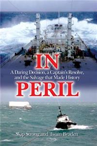 In Peril: A Daring Decision, a Captain's Resolve, and the Salvage that Made History epub download
