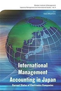 International Management Accounting In Japan: Current Status of Electronics Companies (Monden Institute of Management Japanese Management and International Studies) epub download