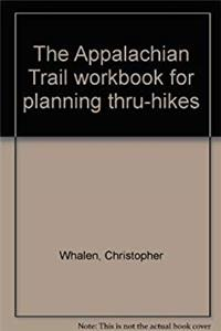 The Appalachian Trail workbook for planning thru-hikes epub download
