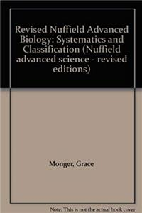 Revised Nuffield Advanced Biology: Systematics and Classification (Nuffield advanced science - revised editions) epub download