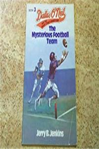The Mysterious Football Team (Dallas O'neil & the Baker Street Sports Club) epub download
