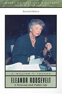 Eleanor Roosevelt: A Personal and Public Life (2nd Edition) epub download