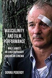 Masculinity and Film Performance: Male Angst in Contemporary American Cinema epub download