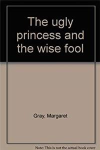 The ugly princess and the wise fool epub download