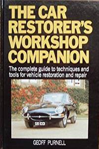 The Car Restorers' Workshop Companion: The Complete Guide to Techniques and Tools for Vehicle Restoration and Repair epub download