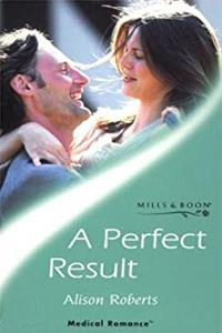 A Perfect Result (Mills & Boon Medical) epub download
