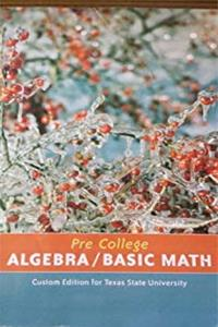 Pre College Algebra/Basic Math Custom Edition for Texas State University epub download