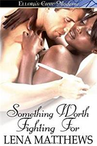 Something Worth Fighting For (Ellora's Cave Moderne) epub download