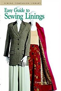 Easy Guide to Sewing Linings: Sewing Companion Library epub download