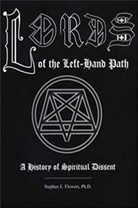 Lords of the left-hand path: A history of spiritual dissent epub download